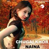 Chugalkhor Naina de Faraaz Ahmed