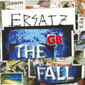 Ersatz GB by The Fall