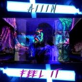 Feel it by Allin