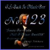 Bach In Musical Box 123 / Sonata For Violin No5 F Minor Bwv1018 by Shinji Ishihara