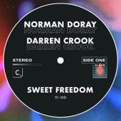 Sweet Freedom de Norman Doray