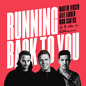 Running Back To You by Martin Jensen