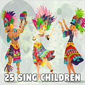 25 Sing Children de Canciones Para Niños