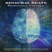Binaural Beats Brainwave Therapy: Asmr Nature Sounds and Binaural Beats, Theta Waves, Alpha Waves, Isochronic Tones and Ambient Music For Deep Sleep, Sleeping Music and Brainwave Entrainment de Binaural Beats Sleep