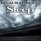 Binaural Beats Sleep: Asmr Rain Sounds, Theta Waves, Alpha Waves, Isochronic Tones and Ambient Music For Sleep, Sleeping Music, Deep Sleep Aid and Brainwave Entrainment de Binaural Beats Sleep