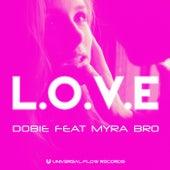 L.O.V.E by Dobie