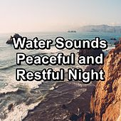 Water Sounds Peaceful and Restful Night von Yoga Music