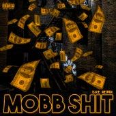 Mobb Shit (G.R.E. Remix) by Killa Gabe