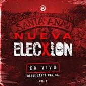 En Vivo Desde Santa Ana, CA, Vol. 2 de Nueva Elecxion