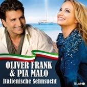 Italiensche Sehnsucht von Oliver Frank