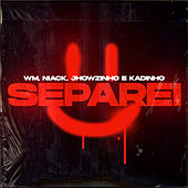 Separei by MC Wm