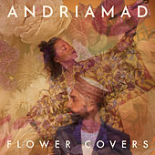 Flower Covers by Andriamad