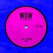 WOW (Remix) by Zara Larsson