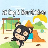 26 Sing to Your Children de Canciones Para Niños
