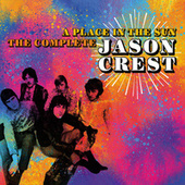 A Place In The Sun: The Complete Jason Crest by Jason Crest