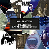 Mansize Rooster / Strange Ones (Live At Glastonbury 1997) by Supergrass
