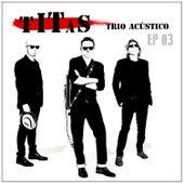 Titãs Trio Acústico EP 03 de Titãs
