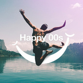 Happy 00s von Various Artists