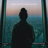Songs for The Eternal Optimist, Vol. 2 by Rock Mafia