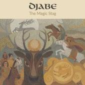 The Magic Stag de Djabe