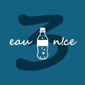 Three von Eau N!Ce