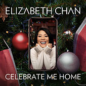 Celebrate Me Home by Elizabeth Chan