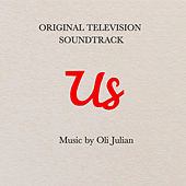 Us (Original Television Soundtrack) von Oli Julian