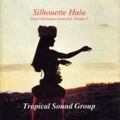 Silhouette Hula - Sweet Hawaiian Memories, Volume 1 von Tropical Sound Group