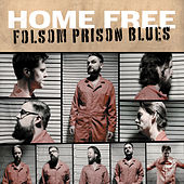 Folsom Prison Blues van Home Free