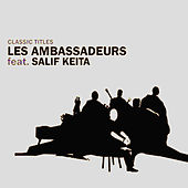 Classic titles by Les Ambassadeurs