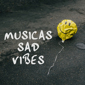 Musicas sad vibes de Various Artists