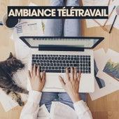 Ambiance Télétravail by Various Artists