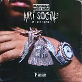 Antisocial 1.5 by Bandgang Lonnie Bands