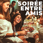 Soiree entre amis de Various Artists
