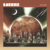 Outrun the Moon by Lucero