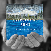 Everlasting Arms by Brian Doerksen