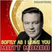 Softly as I Leave You by Matt Monro