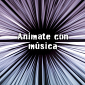 Animate con música de Various Artists