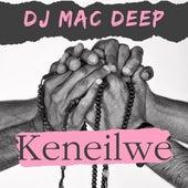 Keneilwe de DJ Mac Deep