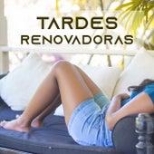 Tardes renovadoras von Various Artists