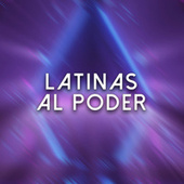 Latinas al poder de Various Artists