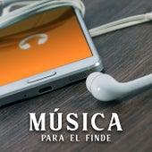 Música para el finde by Various Artists
