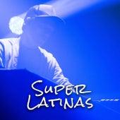 Super Latinas de Various Artists
