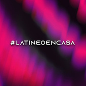 #latineoencasa von Various Artists