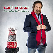 Everyday Is Christmas de Larry Stewart
