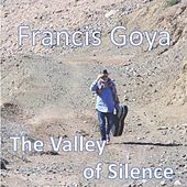 The Valley of Silence von Francis Goya