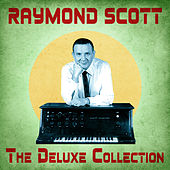 The Deluxe Collection (Remastered) de Raymond Scott