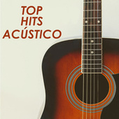 Top Hits Acústico von Various Artists