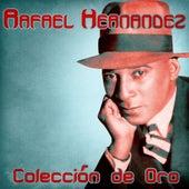 Colección de Oro (Remastered) de Rafael Hernandez
