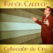Colección de Oro (Remastered) de Ramón Calduch